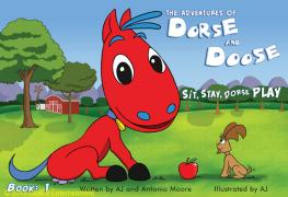 Book #1 Dorse & Doose - Sit, Stay, Dorse PLAY